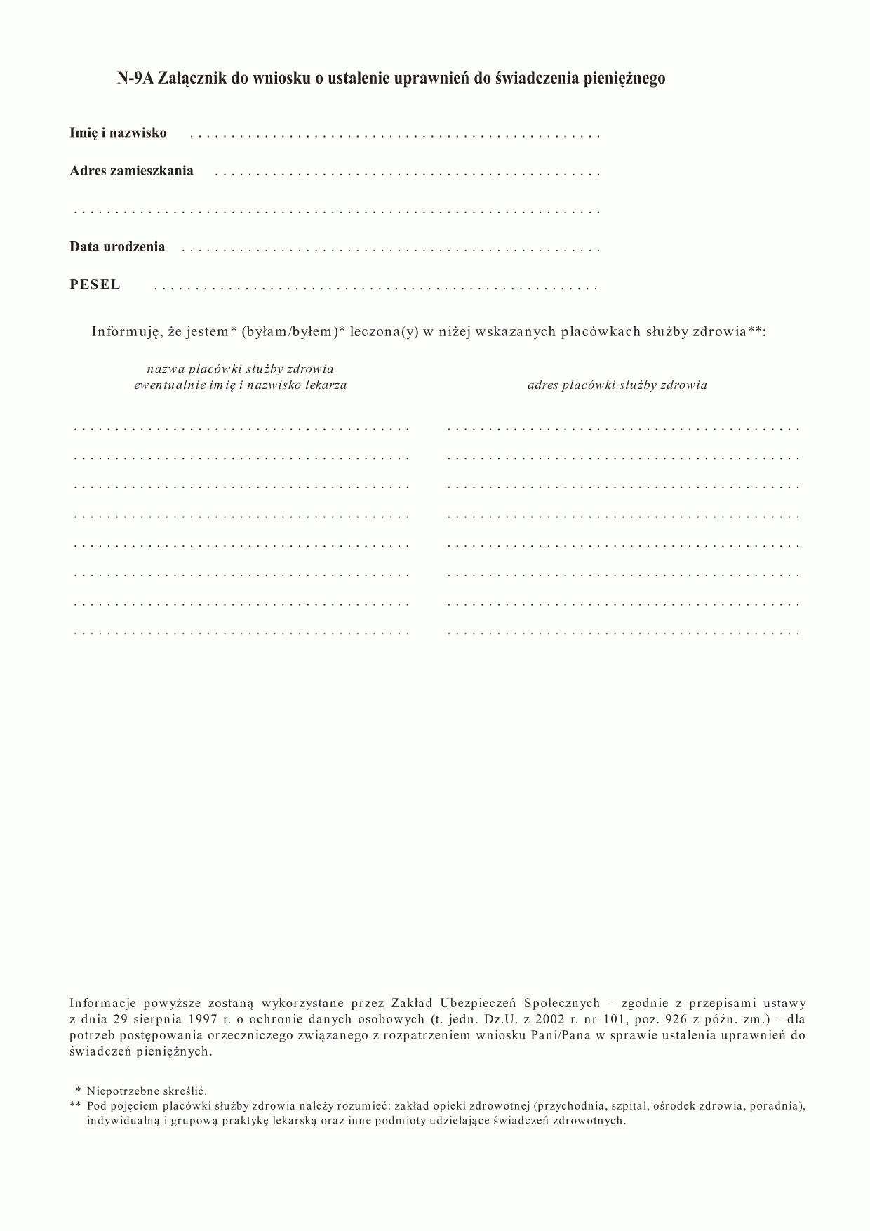 ZUS N-9A  Załącznik do wniosku o ustalenie uprawnień do świadczenia pieniężnego