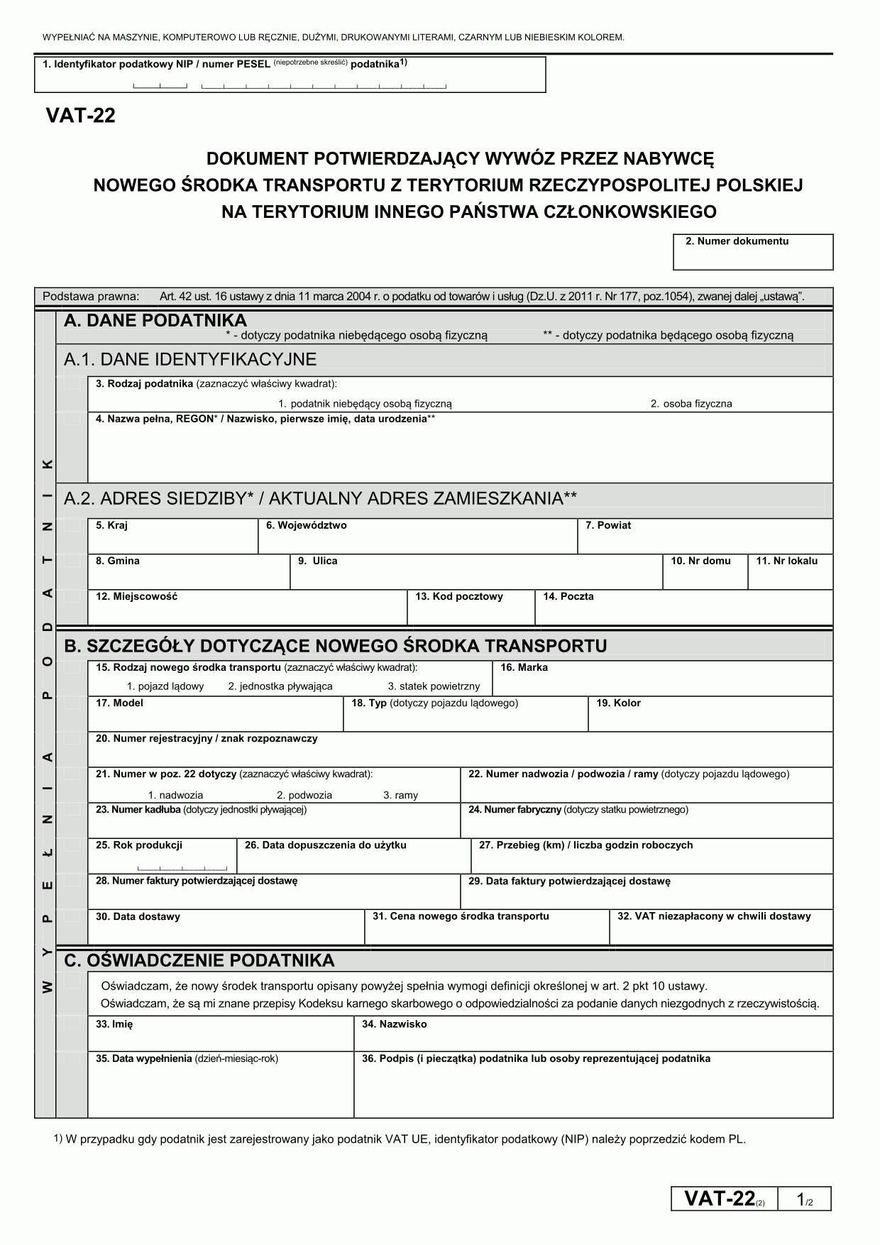 VAT-22 (2) Dokument potwierdzający wywóz przez nabywcę nowego środka transportu z terytorium Rzeczypospolitej Polskiej na terytorium innego państwa członkowskiego