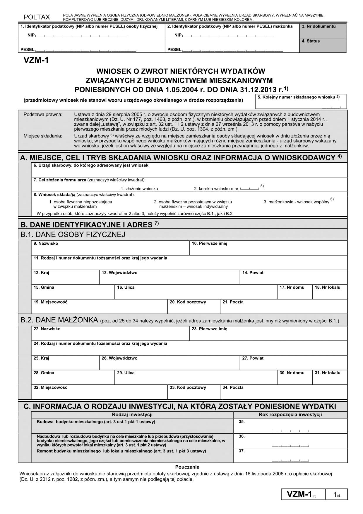 VZM-1 (6) (od 2015) Wniosek o zwrot niektórych wydatków związanych z budownictwem mieszkaniowym poniesionych od dnia 1.05.2004 r. do dnia 31.12.2013 r.