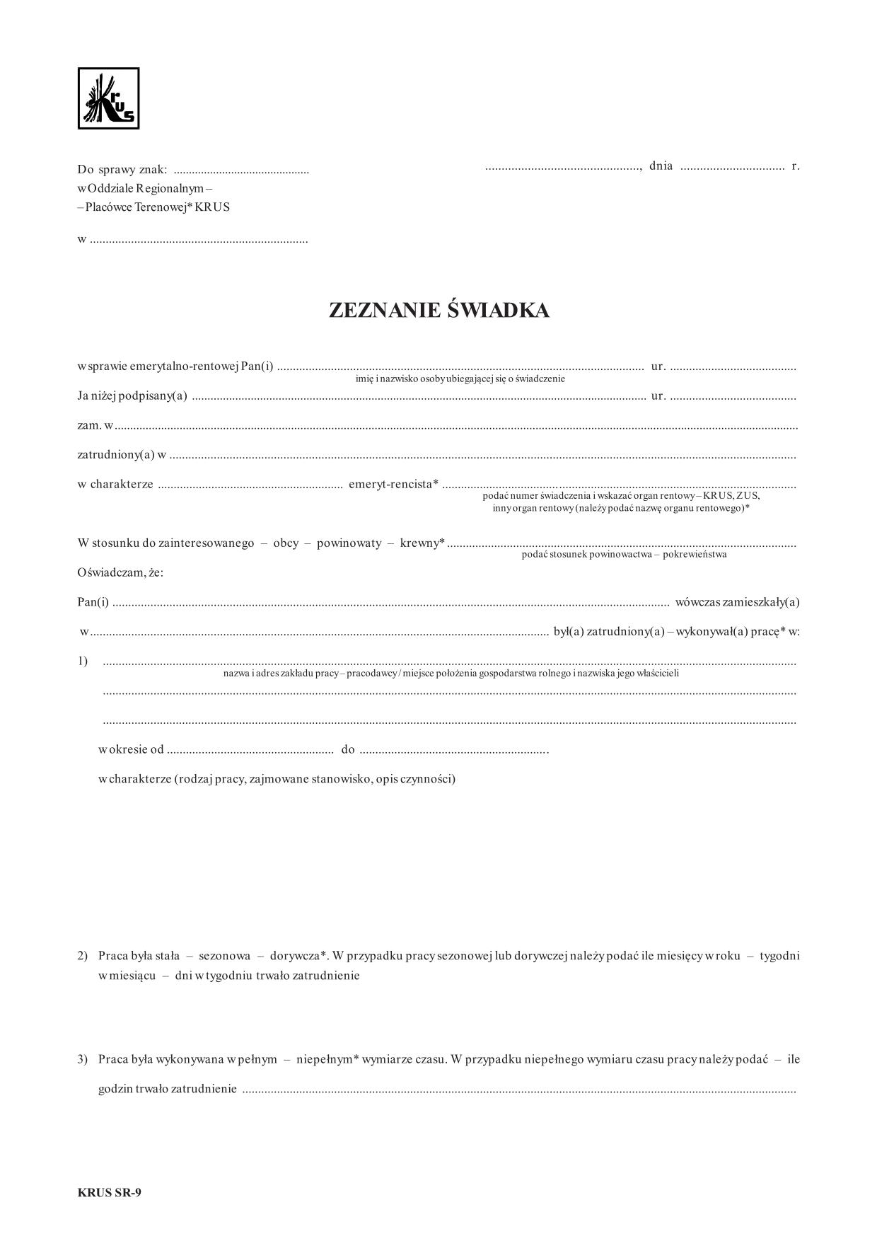 KRUS SR-9 Zeznanie świadka