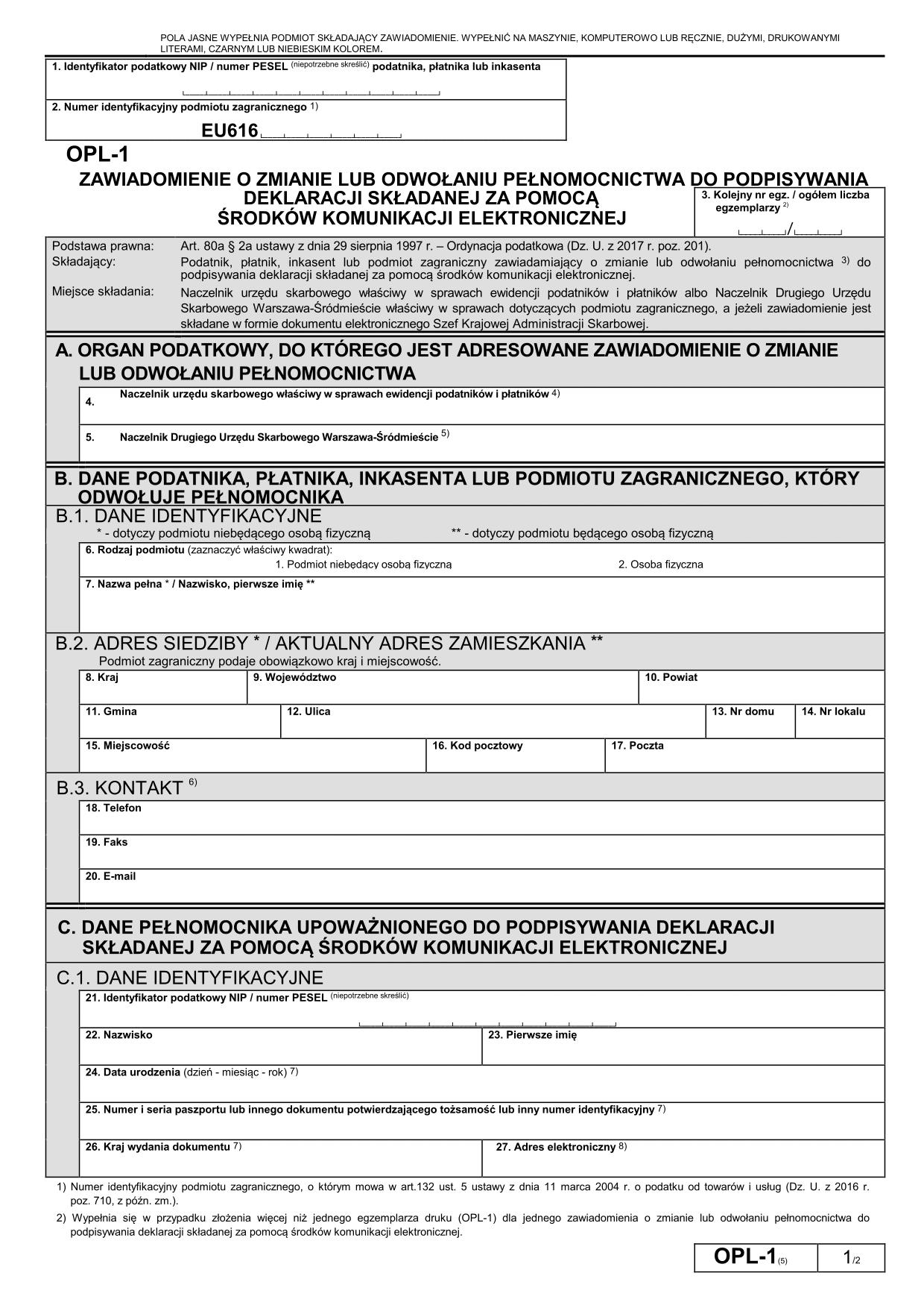 OPL-1 (5) (od III 2017) Zawiadomienie o odwołaniu pełnomocnictwa do podpisywania deklaracji składanej za pomocą środków komunikacji elektronicznej